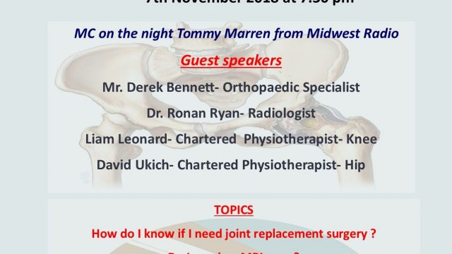 """Public Information Meeting on """" Hip & Knee Pain- YOUR Treatments""""  7th November 2018"""